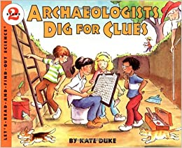 The archaeological dig what is archaeology